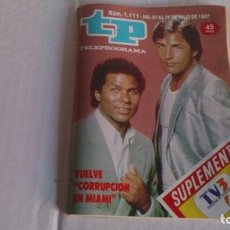 Coleccionismo de Revista Teleprograma: REVISTA TP N 1111 JULIO 1987. Lote 103771519