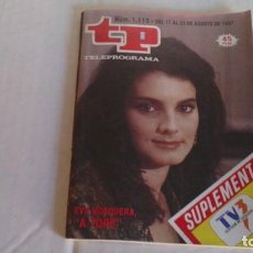 Coleccionismo de Revista Teleprograma: REVISTA TP N 1115 AGOSTO 1987. Lote 103824603