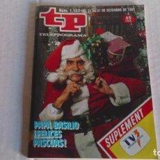 Coleccionismo de Revista Teleprograma: REVISTA TP N 1133 DICIEMBRE 1987. Lote 103841015