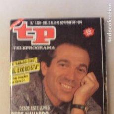 Coleccionismo de Revista Teleprograma: TP TELEPROGRAMA OCTUBRE 1989. PEPE NAVARRO, SABADO CINE. Lote 108804951