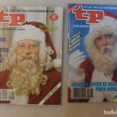 Coleccionismo de Revista Teleprograma: LOTE 2 REVISTAS DE TP TELEPROGRAMA 1988-1989 ¿ QUIEN ES NUESTRO PAPA NOEL?. Lote 108808615