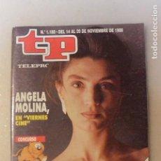 Coleccionismo de Revista Teleprograma: REVISTA TP TELEPROGRAMA Nº 1180 NOVIEMBRE 1988 ANGELA MOLINA. Lote 108928539