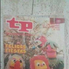 Coleccionismo de Revista Teleprograma: REVISTA TP FELICES FIESTAS N.612 1978. Lote 111679387