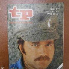 Coleccionismo de Revista Teleprograma: TP 944 AÑO REVISTA TELEPROGRAMA 1984. Lote 111970859