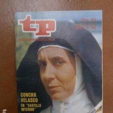 Coleccionismo de Revista Teleprograma: TP 937 AÑO REVISTA TELEPROGRAMA 1984. Lote 112014479