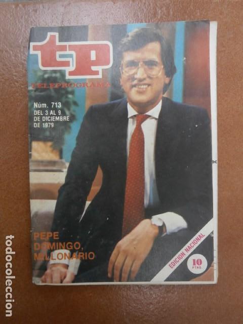 TP 713 AÑO REVISTA TELEPROGRAMA 1979 (Coleccionismo - Revistas y Periódicos Modernos (a partir de 1.940) - Revista TP ( Teleprograma ))