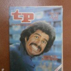 Coleccionismo de Revista Teleprograma: TP 576 AÑO REVISTA TELEPROGRAMA 1977 . Lote 112040523