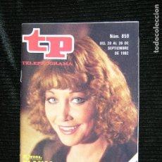 Coleccionismo de Revista Teleprograma: F1 TP TELEPROGRAMA Nº 859 AÑO 1982 BLANCA ESTRADA CON CHICHO OTRA VEZ . Lote 112074155