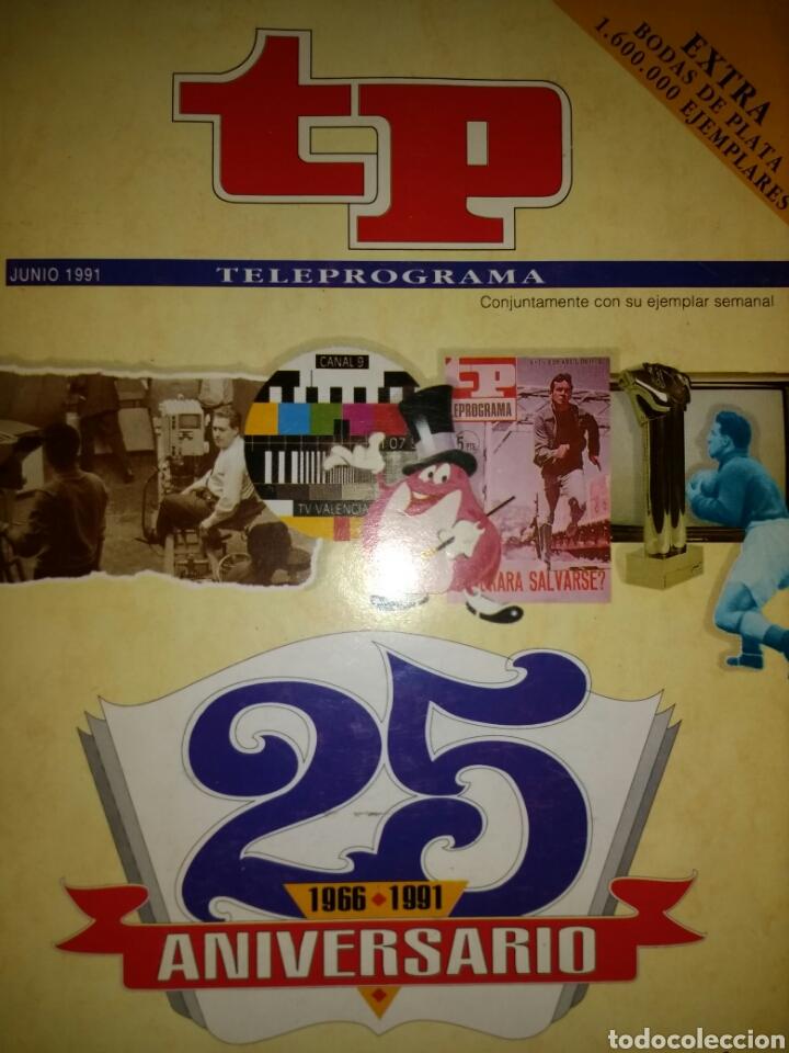 TP TELEPROGRAMA. 25 ANIVERSARIO. 1966-1991. LA HISTORIA DE LA TELEVISIÓN. EXTRA BODAS DE PLATA. PESO (Coleccionismo - Revistas y Periódicos Modernos (a partir de 1.940) - Revista TP ( Teleprograma ))