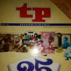 Coleccionismo de Revista Teleprograma: TP TELEPROGRAMA. 25 ANIVERSARIO. 1966-1991. LA HISTORIA DE LA TELEVISIÓN. EXTRA BODAS DE PLATA. PESO. Lote 113026754