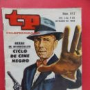 Coleccionismo de Revista Teleprograma: TP TELEPROGRAMA Nº 913 - OCTUBRE 1983 - EDICION NACIONAL - CICLO DE CINE NEGRO... R-8523. Lote 113772219