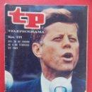 Coleccionismo de Revista Teleprograma: TP TELEPROGRAMA Nº 930 - FEBRERO 1984 - EDICION NACIONAL - DESDE EL VIERNES, KENNEDY... R-8528. Lote 113900023