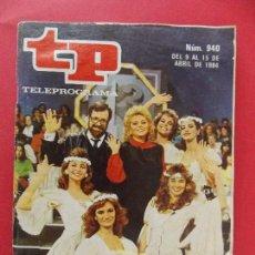 Coleccionismo de Revista Teleprograma: TP TELEPROGRAMA Nº 940 - ABRIL 1984 -EDICION BARCELONA- IBAÑEZ SERRADOR ESCRIBE SU DESPEDA.. R-8531. Lote 113901499