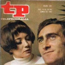Coleccionismo de Revista Teleprograma: TELEPROGRAMA Nº 167, JUNIO 1969, BODA DE SONIA BRUNO ACTRIZ Y PIRRI FUTBOLISTA. Lote 117802191
