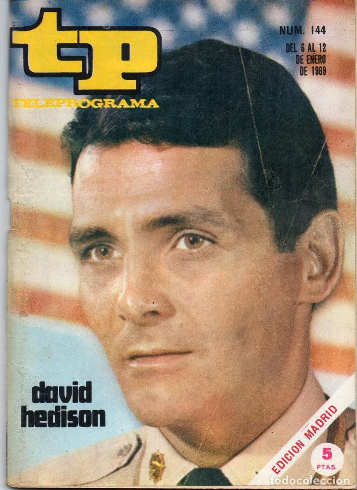 TP Nº 144 ENERO 1969, DAVID HEDISON DE VIAJE AL FONDO DEL MAR (Coleccionismo - Revistas y Periódicos Modernos (a partir de 1.940) - Revista TP ( Teleprograma ))