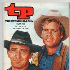 Coleccionismo de Revista Teleprograma: TP TELEPROGRMA Nº 162, MAYO 1969, VUELVE EL VIRGINIANO. Lote 117817899