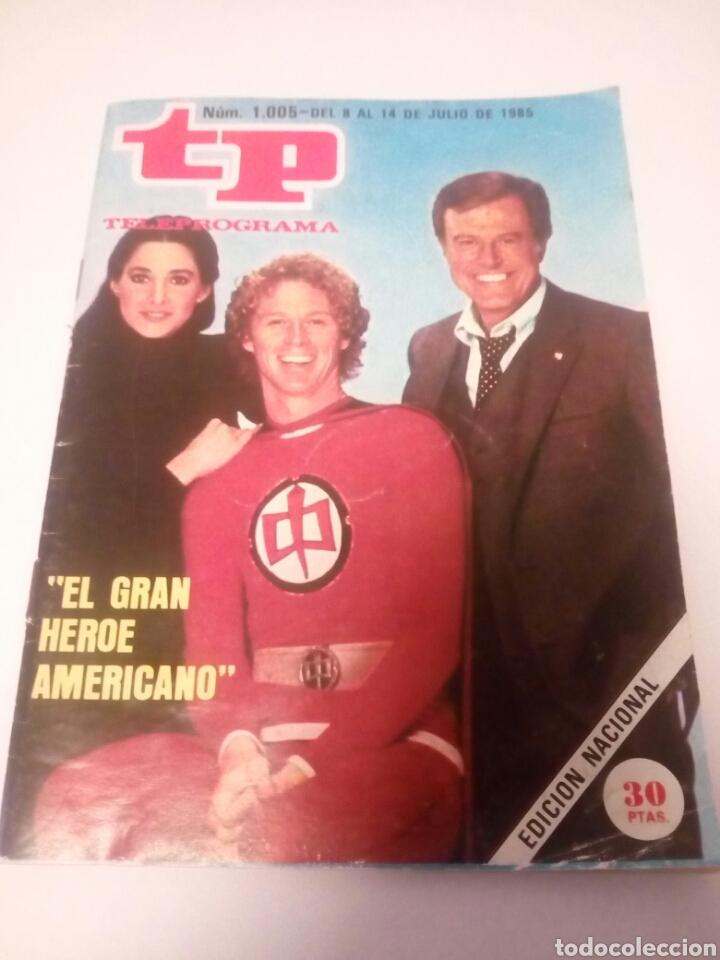 REVISTA TP N1005 ,«EL GRAN HÉROE AMERICANO» AÑO 1985 (Coleccionismo - Revistas y Periódicos Modernos (a partir de 1.940) - Revista TP ( Teleprograma ))
