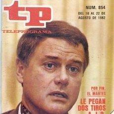 Coleccionismo de Revista Teleprograma: REVISTA TP -TELEPROGRAMA Nº854 1982 JR SERIE DALLAS . Lote 122690931