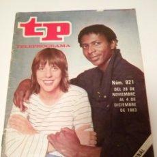 Coleccionismo de Revista Teleprograma: REVISTA TP N'921 MERCEDES Y EDDI EN «TOCATA»AÑO 1983. Lote 122726790
