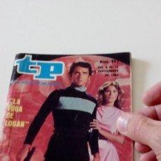 Coleccionismo de Revista Teleprograma: C-15OG18 REVISTA TP TELEPROGRAMA NUM 857 LA FUGA DE LOGAN. Lote 125221327