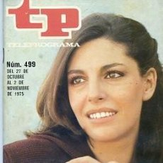 Coleccionismo de Revista Teleprograma: REVISTA TP TELEPROGRAMA Nº 499 1975 CHARO LOPEZ. Lote 128453399