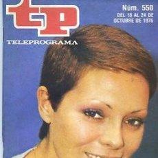 Coleccionismo de Revista Teleprograma: REVISTA TP TELEPROGRAMA Nº 550 1976 PILAR VELAZQUEZ EPISODIOS HEIDI . Lote 128453919