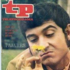 Coleccionismo de Revista Teleprograma: REVISTA TP TELEPROGRAMA Nº 211 1970 PAJARES. Lote 128464771