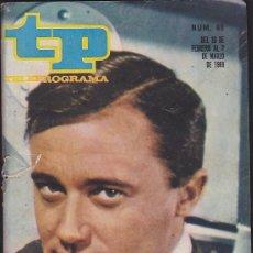 Coleccionismo de Revista Teleprograma: REVISTA TP TELEPROGRAMA Nº 99 ROBERT VAUGHN AGENTE DEL CIPOL. Lote 128544003