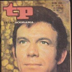 Coleccionismo de Revista Teleprograma: REVISTA TP TELEPROGRAMA Nº 255 TONY FRANCIOSA. Lote 128544163