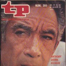 Coleccionismo de Revista Teleprograma: REVISTA TP TELEPROGRAMA Nº 385 ANTHONY QUINN. Lote 128552771