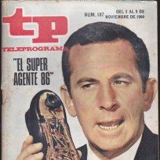 Coleccionismo de Revista Teleprograma: REVISTA TP TELEPROGRAMA Nº 187 EL SUPER AGENTE 86. Lote 128552835