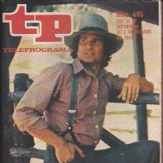 Coleccionismo de Revista Teleprograma: REVISTA TP TELEPROGRAMA Nº 495 MICHAEL LANDON LA CASA DE LA PRADERA . Lote 128552987