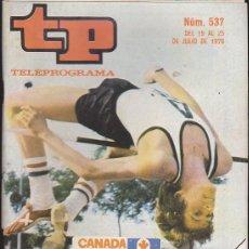 Coleccionismo de Revista Teleprograma: REVISTA TP TELEPROGRAMA Nº 537 OLIMPIADA CANADA 1976. Lote 128553035