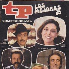 Coleccionismo de Revista Teleprograma: REVISTA TP TELEPROGRAMA Nº 520 LOS MEJORES DE 1975. Lote 128553171