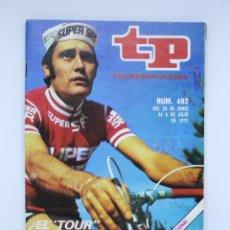 Coleccionismo de Revista Teleprograma: REVISTA TP TELEPROGRAMA Nº 482 LUIS OCAÑA TOUR DE FRANCIA CICLISMO JUNIO JULIO 1975. Lote 128688259