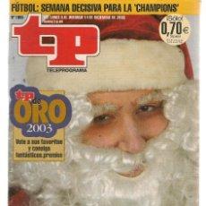 Coleccionismo de Revista Teleprograma: TP. TELEPROGRAMA. Nº 1966. 8 DICIEMBRE 2003. (P/C33). Lote 131571890