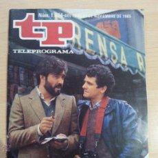 Coleccionismo de Revista Teleprograma: TP TELEPROGRAMA 1024 PÁGINA DE SUCESOS-PATXI ANDIÓN, IÑAKI MIRAMÓN(18 AL 24 NOVI 1985-REF-GIMPADAGON. Lote 132290050