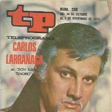 Coleccionismo de Revista Teleprograma: TP - TELEPROGRAMA Nº 238 - CARLOS LARRAÑAGA 26 OCT AL 1 NOV 1970. Lote 287803578