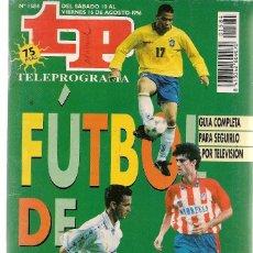 Collectionnisme de Magazine Teleprograma: TP. TELEPROGRAMA. Nº 1584. FÚTBOL DE VERANO. 16 AGOSTO 1996. (P/C34). Lote 132733358