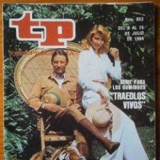 Coleccionismo de Revista Teleprograma: TELEPROGRAMA TP AÑO 1984. Lote 133016886