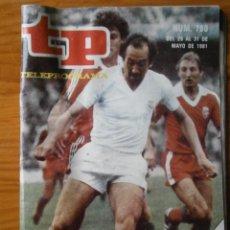 Coleccionismo de Revista Teleprograma: TELEPROGRAMA TP AÑO 1981. Lote 133017110