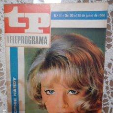 Coleccionismo de Revista Teleprograma: REVISTA TP TELEPROGRAMA Nº 11 SOPHIE HARDY - DIFICIL DE CONSEGUIR. Lote 133540230