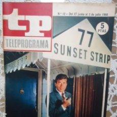Coleccionismo de Revista Teleprograma: REVISTA TP TELEPROGRAMA Nº 12 EFREM ZIMBALIST, JR. - DIFICIL DE CONSEGUIR. Lote 133540390