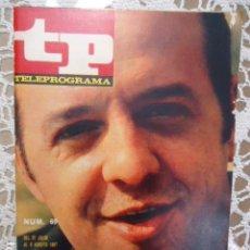 Collectionnisme de Magazine Teleprograma: REVISTA TP TELEPROGRAMA Nº 69 FERNANDO DELGADO - DIFICIL DE CONSEGUIR. Lote 133577994