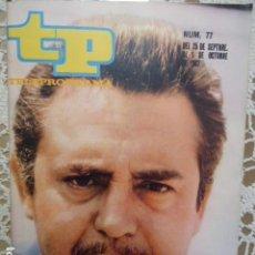 Collectionnisme de Magazine Teleprograma: REVISTA TP TELEPROGRAMA Nº 77 CARLOS LEMOS - DIFICIL DE CONSEGUIR. Lote 133578810