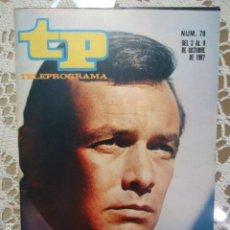 Coleccionismo de Revista Teleprograma: REVISTA TP TELEPROGRAMA Nº 78 DAVID JANSSEN - DIFICIL DE CONSEGUIR. Lote 133578862