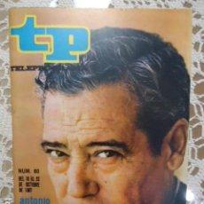 Coleccionismo de Revista Teleprograma: REVISTA TP TELEPROGRAMA Nº 80 ANTONIO MARTELO - DIFICIL DE CONSEGUIR. Lote 133578934