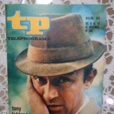 Coleccionismo de Revista Teleprograma: REVISTA TP TELEPROGRAMA Nº 83 TONY LEBLANC - DIFICIL DE CONSEGUIR. Lote 133579062