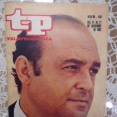 Collectionnisme de Magazine Teleprograma: REVISTA TP TELEPROGRAMA Nº 88 JESUS PUENTE- DIFICIL DE CONSEGUIR. Lote 133579586