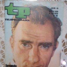 Coleccionismo de Revista Teleprograma: REVISTA TP TELEPROGRAMA Nº 95 FERNANDO FERNAN GOMEZ- DIFICIL DE CONSEGUIR. Lote 133580030
